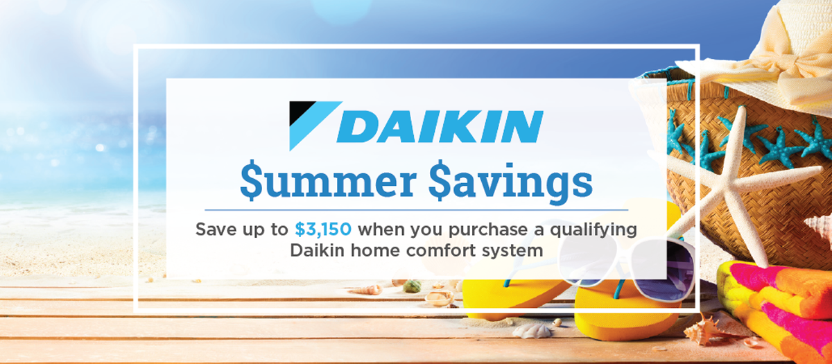 DELTAdaikinsummerpromo Schedule Your AC Replacement During our Sizzling Summer Savings!