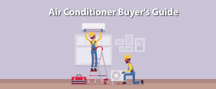 Air Conditioner Buyer's Guide